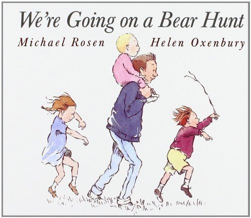 We're Going on a Bear Hunt Book - The Best Books for 1 Year Olds