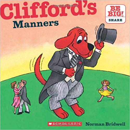 Clifford's Manners  - Children's Books on Manners