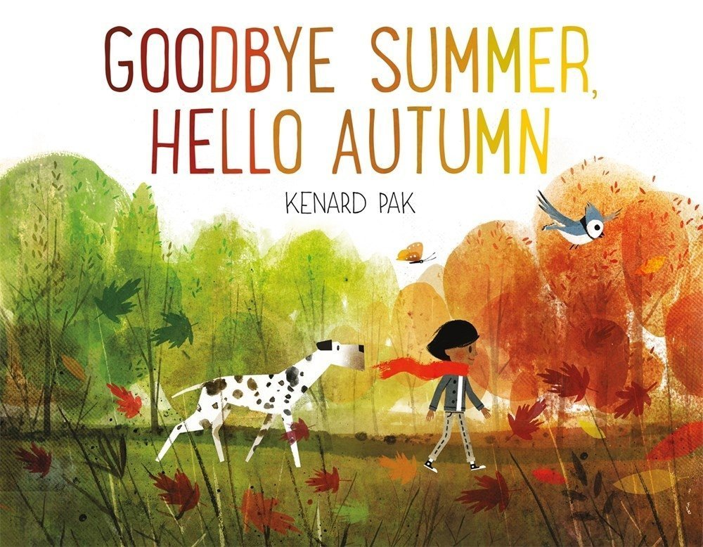 Goodbye Summer, Hello Autumn Book - Nature book for preschooler