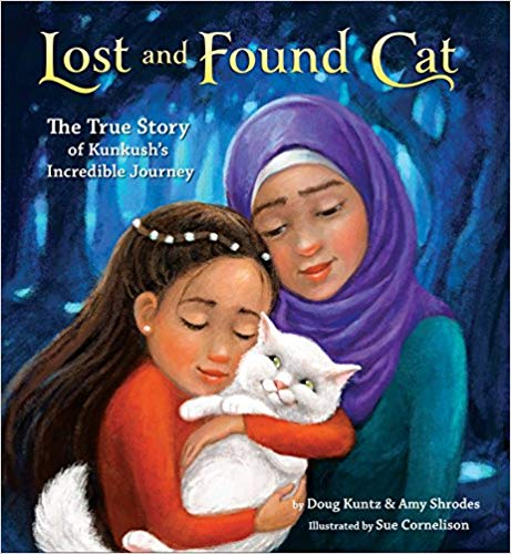 Lost and Found Cat: The True Story of Kunkush's Incredible Journey - Featured on a book list of cat books for kids
