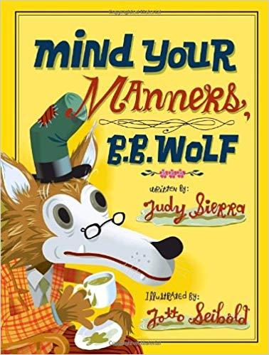 Mind Your Manners, B.B. Wolf  - Children's Books on Manners