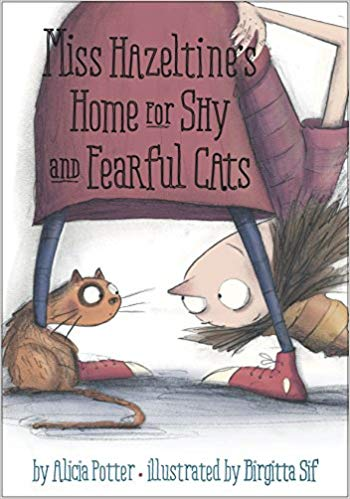 Miss Hazeltine's Home for Shy and Fearful Cats - Featured on a book list of cat books for kids