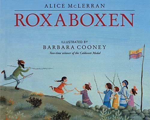 Roxaboxen Book - Kids book about nature