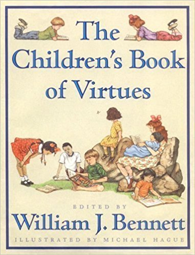 The Children's Book of Virtues  - Children's Books on Manners