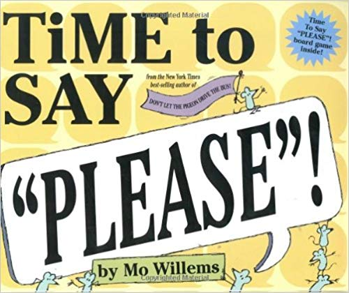 """Time to Say """"Please""""!  - Children's Books on Manners"""