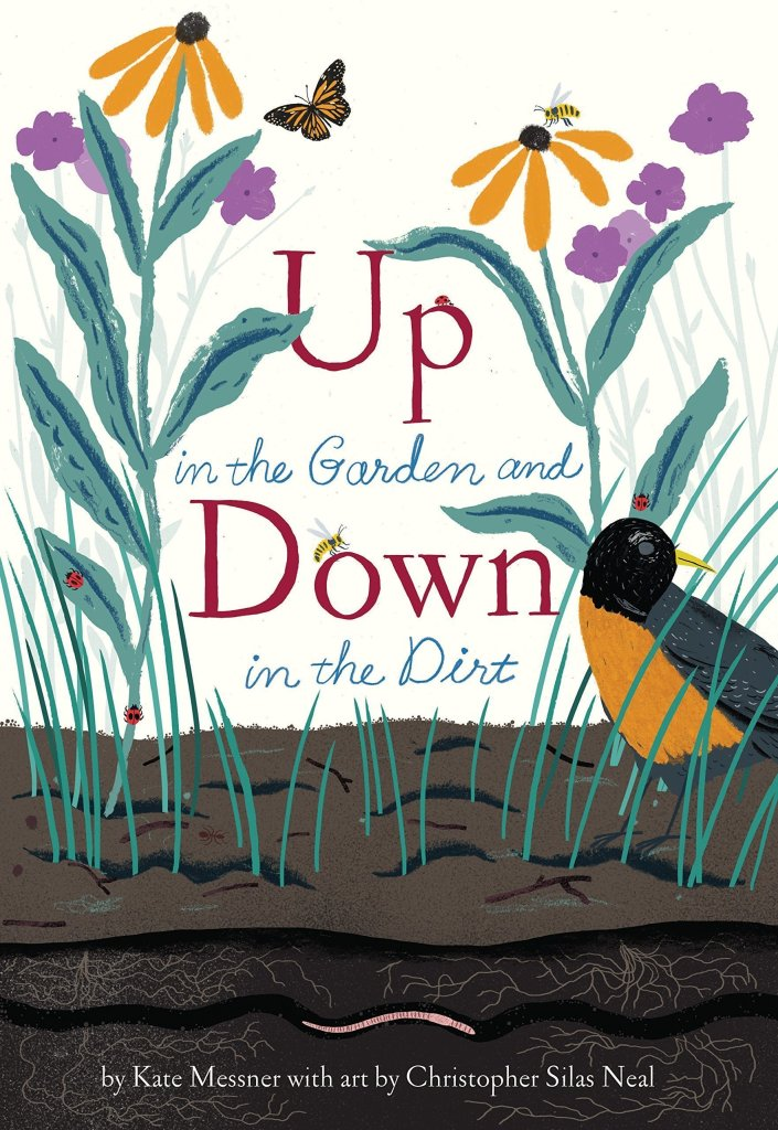 Up in the Garden and Down in the Dirt - nature book for preschooler