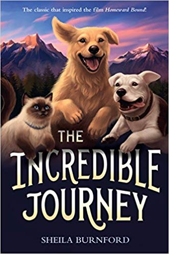 """The Incredible Journey"" by Sheila Burnford - children's books about dogs"