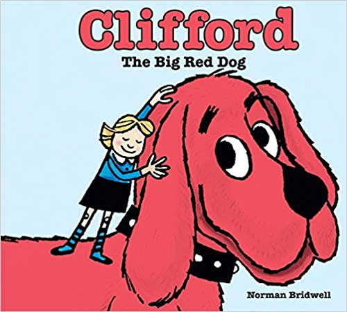 Clifford the Big Red Dog - children's books about dogs