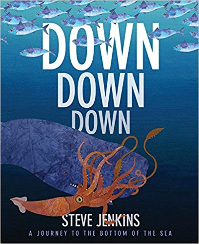 Down, Down, Down: A Journey to the Bottom of the Sea - Children's Books about the Ocean