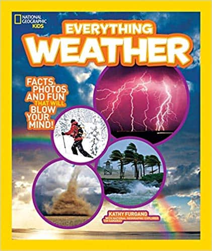National Geographic Kids Everything Weather - Facts, Photos, and Fun that Will Blow You Away