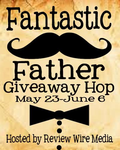 Fantastic Father Giveaway Hop