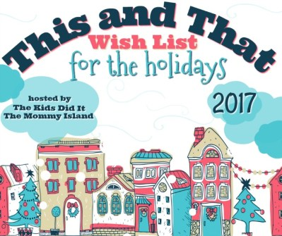 2017 This AND That Wish List For The Holidays