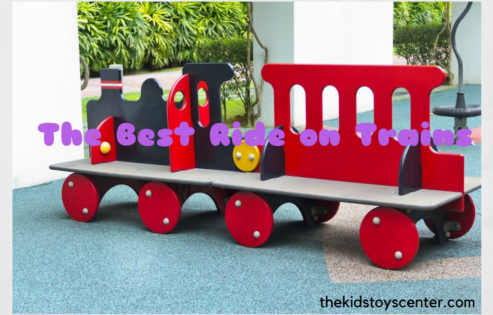 The Best Ride on Trains for Your Child in 2017