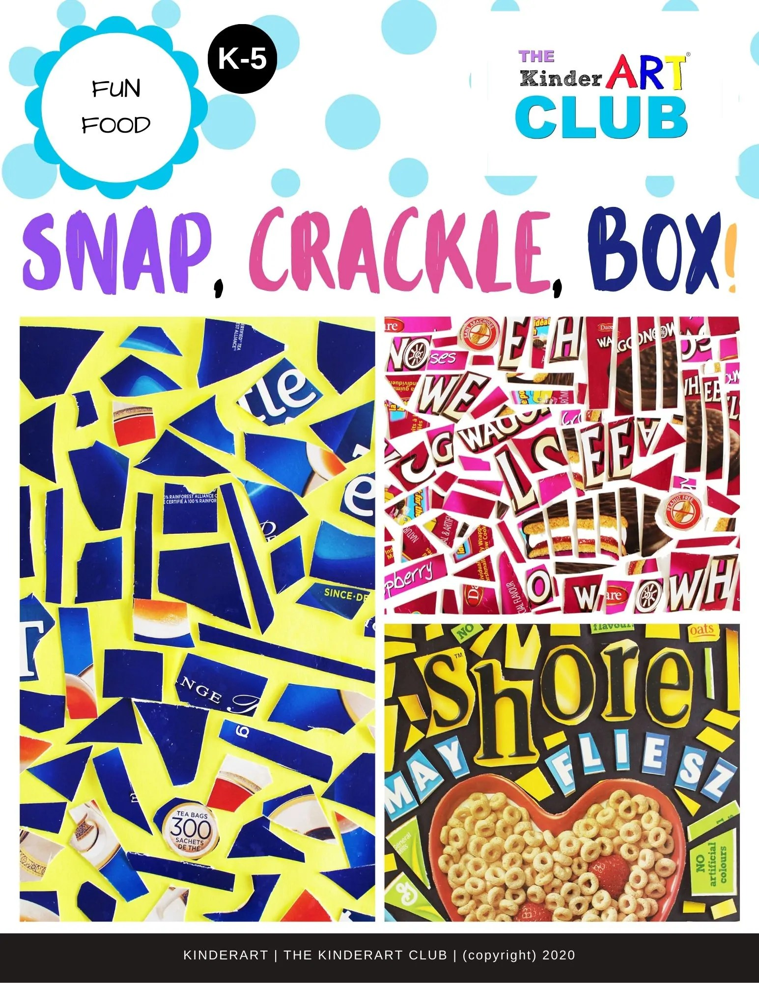 Lesson Snap Crackle Box