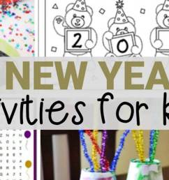 20 New Year's Activities for Kids - fun for classroom or home! [ 803 x 1536 Pixel ]