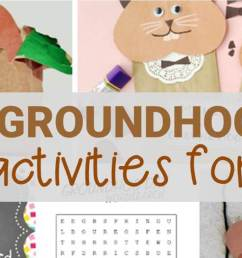 Fun Groundhog Day Activities for Kids - Learn \u0026 Celebrate! [ 803 x 1536 Pixel ]