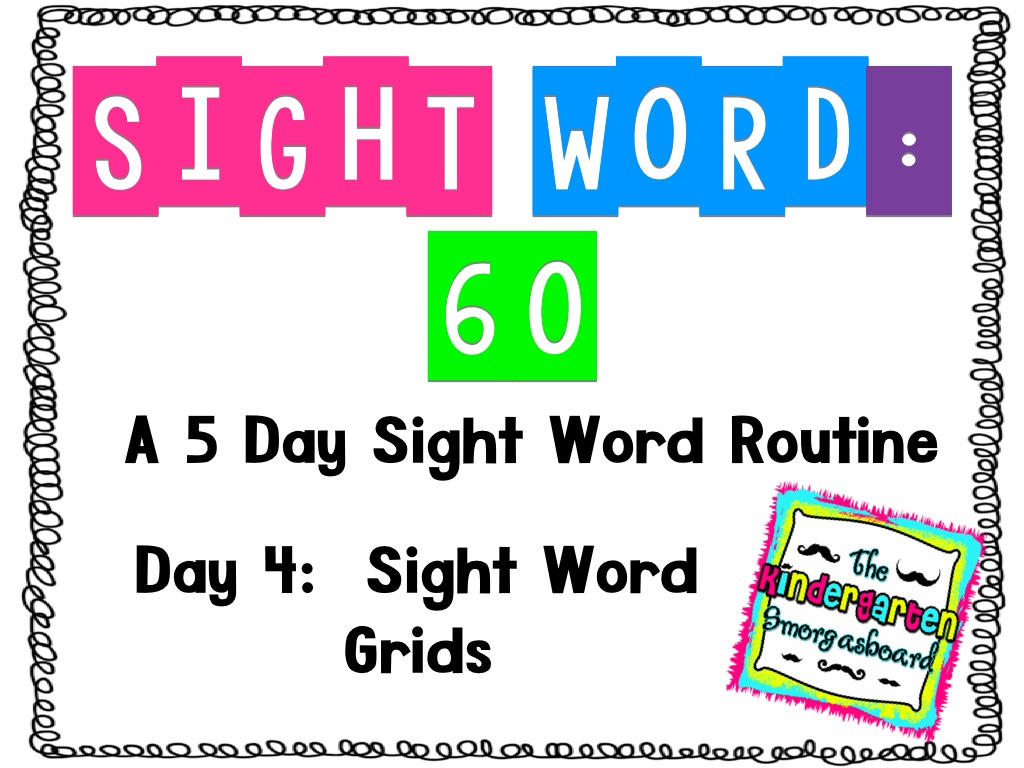 Sight Word 60 Day 4