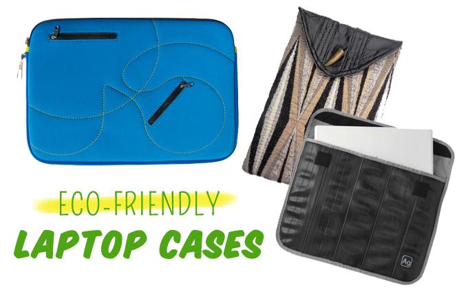 Eco Friendly Laptop Cases