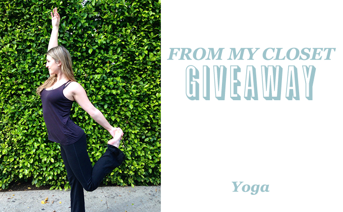From My Closet Giveaway, Yoga