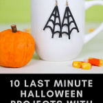 10 Last Minute Halloween Projects With Cricut The Kingston Home
