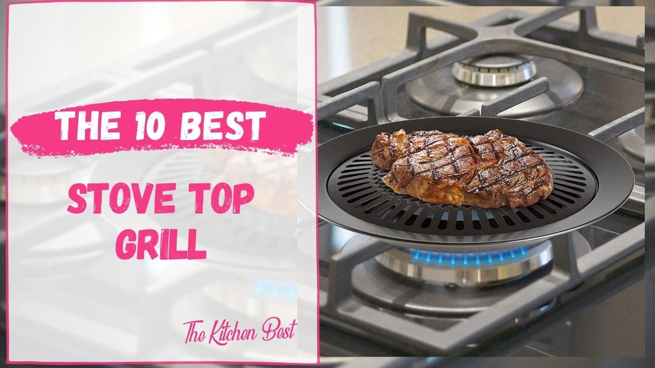 Best Stove Top Grill