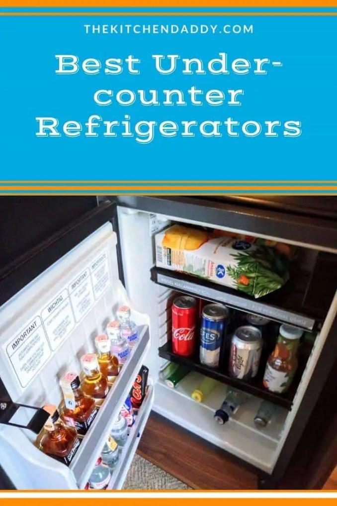 Best Under-counter Refrigerators