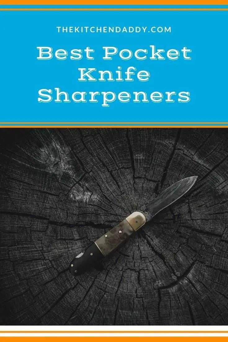 Best Pocket Knife Sharpeners