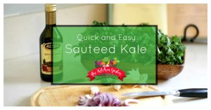 Quick and Easy Sautéed Kale