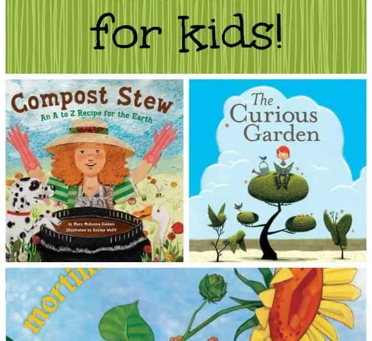 Great Garden Books for Kids: Part 1