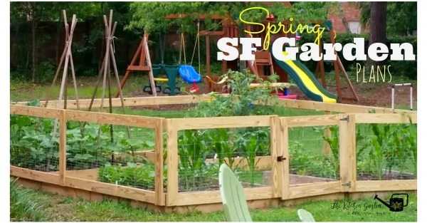 Our Spring Squarefoot Garden Plans The Kitchen Garten – Square Foot Garden Plans
