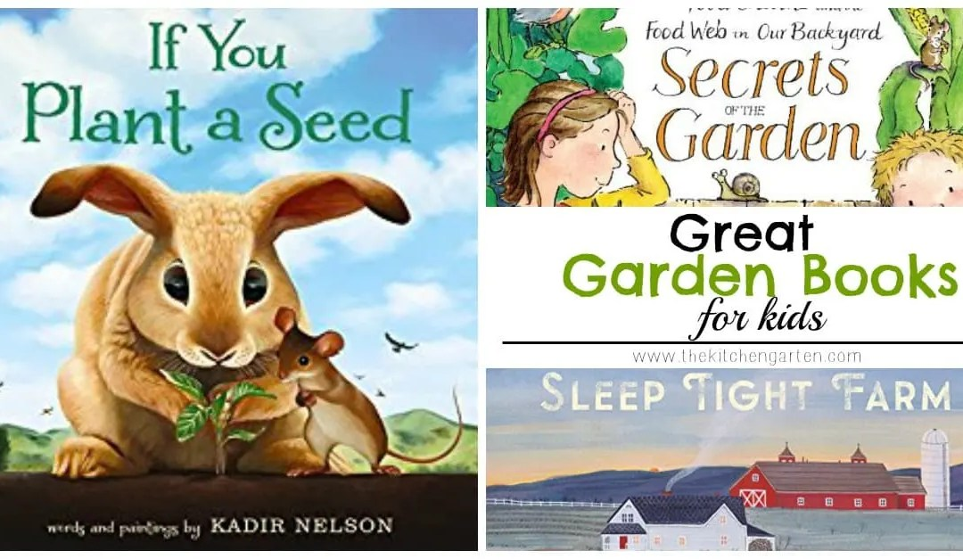 Great Garden Books for Kids: Part 2