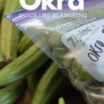 okra pods next to a plastic freezer bag full of cut okra