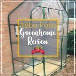 Abba Patio Mini Greenhouse Review