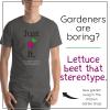 just beet it gardening shirt