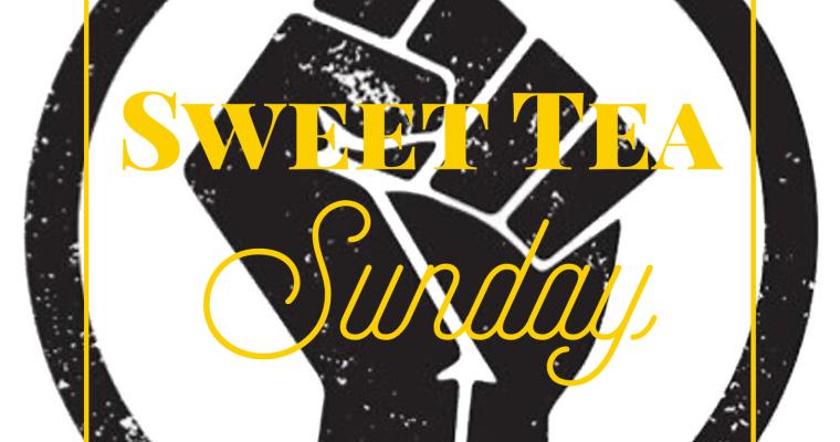 Sweet Tea Sunday: June 28, 2020