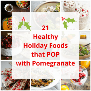 21 Healthy Holiday Foods That Pop With Pomegranate
