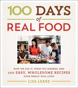100 Days of Real Food - The Kitchen Shed