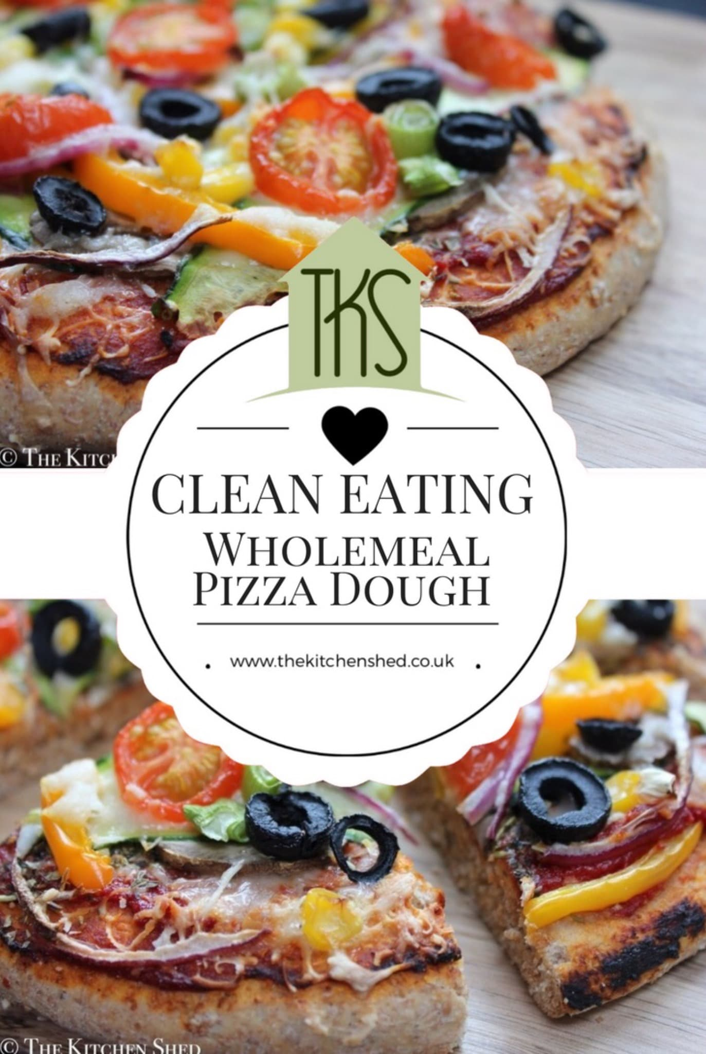 Clean Eating Wholemeal Pizza Dough – The Kitchen Shed