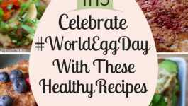 Celebrate World Egg Day With These Healthy Recipes