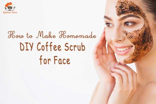 How to Make Homemade DIY Coffee Scrub for Face