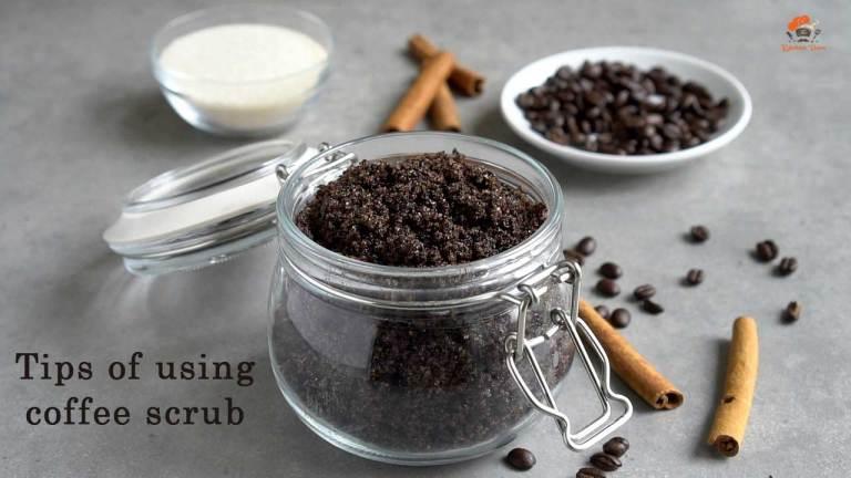 Tips of using coffee scrub