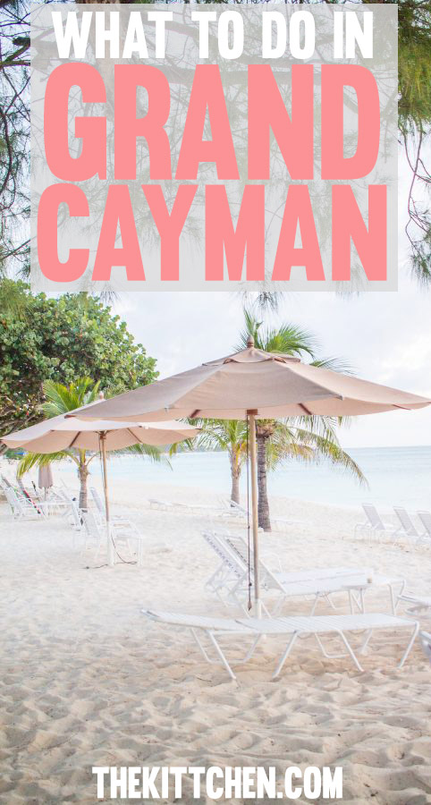 What to do in Grand Cayman - A complete travel guide!