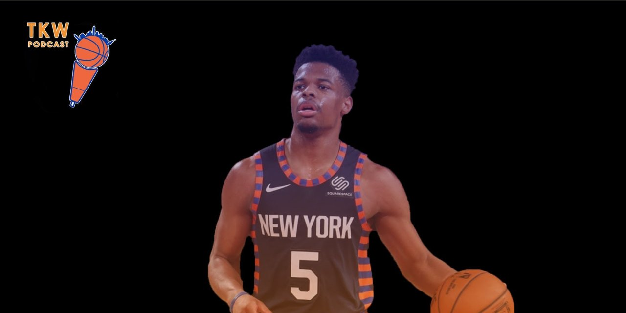 TKW Podcast: Dennis Smith Dropping Dimes
