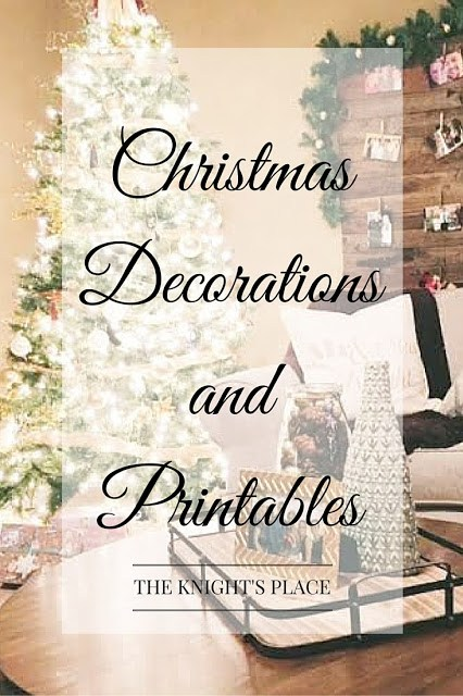 Christmas Decorations and Printables