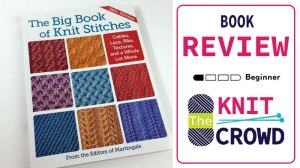 The Big Book of Knit Stitches: Martingale Publishing