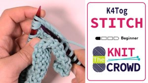Knit 4 Together - K4 Tog + Tutorial