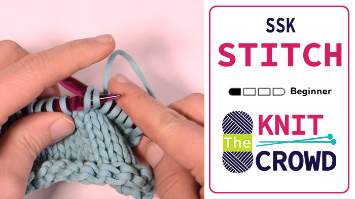Lets Knit Slip Slip Knit Ssk Tutorial The Knit Crowd