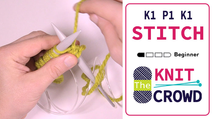 How to Knit 1, Purl 1, Knit 1 in Same Stitch