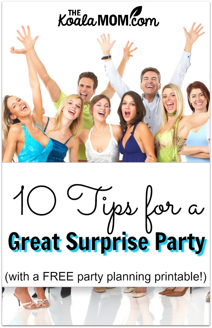 10 tips for a great surprise party (with a FREE party planning printable!)