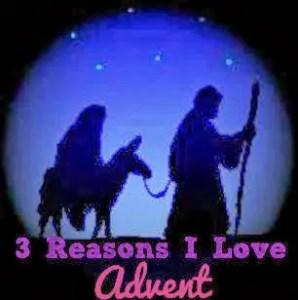 3 Reasons I Love Advent